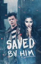 Saved by HIM.  by _xximagirl