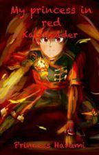 My Princess in red(Ninjago KaixReader) by Sarah_Uchiha15