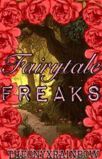 Fairytale Freaks by TheOnyxRainbow