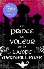 Le Prince, le voleur, et la lampe merveilleuse (BxB) by Chocolat-Mashmalow