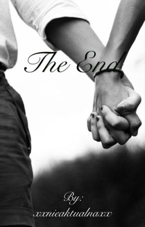 The end by xxnieaktualnaxx