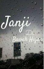 Janji di Bawah Hujan by elsanildhiya31