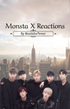 Monsta✖️Reactions 🌹 by Monbebe7ever
