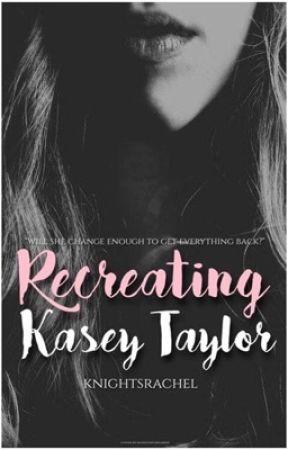 Recreating Kasey Taylor by knightsrachel