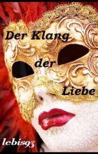Der Klang der Liebe ( Bd 2 ) by lebis93