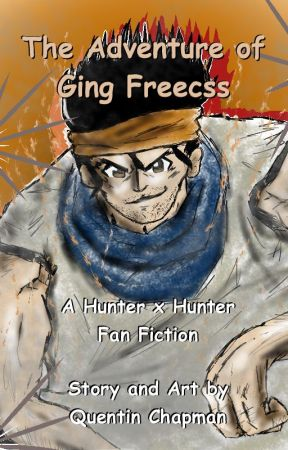 Ging Freecss: A Hunter x Hunter Fan Fiction by Dr_Do_