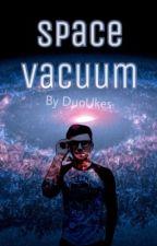 Космически вакуум by DuoUkes