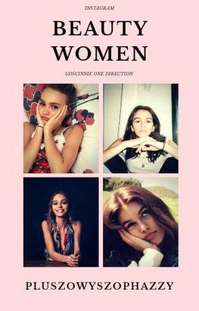 ♡ Beauty Women ♡ by PluszowySzopHazzy