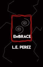 EMBRACE by LauraPerez127