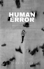 Error Humano by DanitzaCargninoCiste