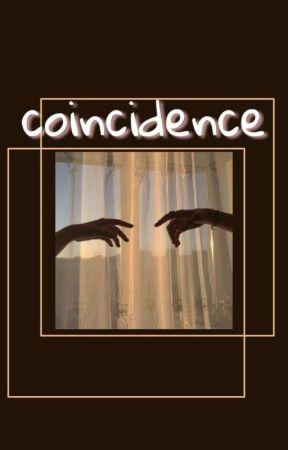 coincidence | sk. by oktobergurl