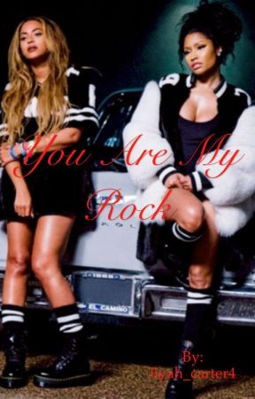 You are My Rock by liyah_carter4