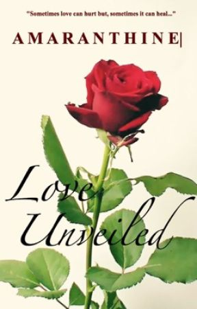 AMARANTHINE| Love Unveiled (BWWM) by misslullaby_