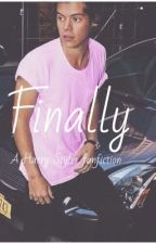 Finally(harry styles fanfiction) by larryislifehoe
