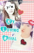 My Loving Rival (BTS Jungkook Fanfic) by MinAngel002