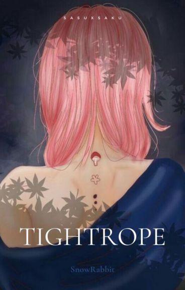 [SasuXSaku] Tightrope