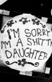 I'm Sorry Mum by TheTwistedPrincess