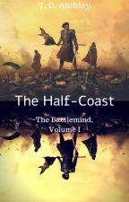 The Half-Coast by theDardanian