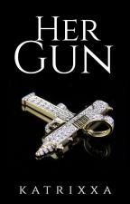 Her Gun by katrixxa