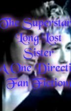 The Superstar's Long Lost Sister (A Liam Payne little sister fan fic) by 1D_Greyson_Cody