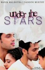 Under The Stars ~ A MaNan Ts (completed) by Crazy_for_PaNi_MaNan