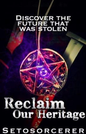 Reclaim Our Heritage: A Setosorcerer story by missmatched123