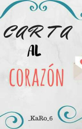 [Carta Al Corazón] by King0fDarkness