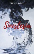 Sinestesia by Car0lTavares