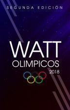 Premios Wattolímpicos 2018 [Cerrado] by WattOlimpicos