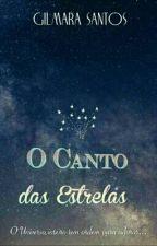 O Canto das Estrelas by gilmarasantos224
