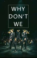 Why Don't We// smuts//images// by camilafangirl15