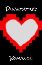 Devastating Romance (Undertale Chasriel) by 8xXDragonXx8