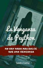 La venganza de Peython (E.M.T.L.A#2) by SandraCuellar924