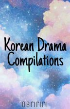 Korean Drama Compilations by obririri