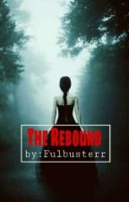 The Rebound by Fulbusterrr