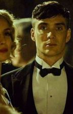 The Love Of A Dangerous Man (A Tommy Shelby Fanfiction) by BRINGMETHECHLOE