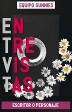 ENTREVISTAS  |ABIERTO| by The_Sunnies