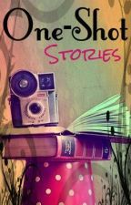 One-Shot stories. <333 by OneAndOnlyCassiopeia