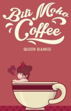 BILI MOKO COFFEE [Published under VIVA PSICOM] by QueenBiankee