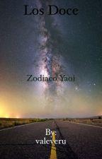 Los Doce: Zodiaco Yaoi  by valeveru