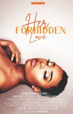 Forbidden Love by ShayThaWriter