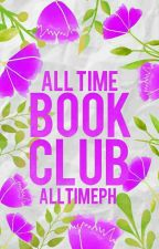 ALL TIMES BOOK CLUB (Open and Active) by AllTimePH