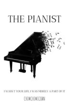 The Pianist || MYG || ✔ by chimchimicorn