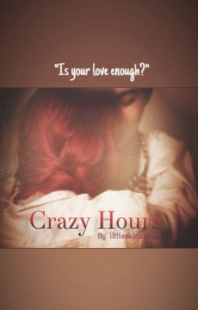 HOURS ∞ CRAZY by littleskirts