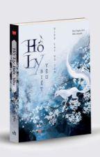 Hồ Ly Biết Yêu - Diệp Lạc Vô Tâm by Jenny240_loveyou