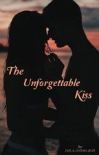 The Unforgettable Kiss by just_a_normal_gurll