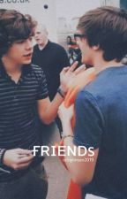 """""""Friends"""" [O.S]