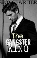 The Gangster King by Spongewriter