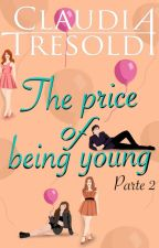THE PRICE OF BEING YOUNG vol.2 by ClaudiaTresoldi