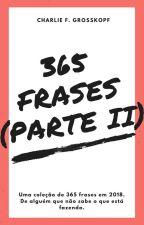 365 Frases - Parte II by cfgrosskopf